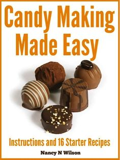 FREE e-Cookbook: 17 Candy Making Recipes!