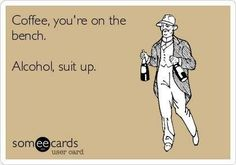 funny quotes wine, ecard, giggl, funni, hilari, drink, coffee, suit, alcohol time