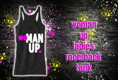 Woman Up Tank Top Fitness Workout Gym