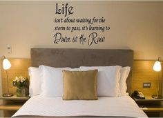 Life Isn't About Waiting for the Storm to Pass Wall Decal | Inspirational Quotes Wall Decals