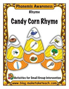 Fun fall themed activity for teaching rhyme.  16 colorful rhyming candy corns.  Ideal for centers or for small group instruction.