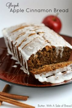 Glazed Apple Cinnamon Bread ~ Butter, with a Side of Bread #recipe #bread