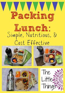 Packing Lunch :: Simple, Nutritious & Cost Effective