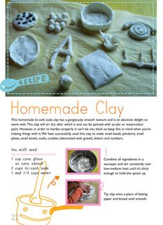 Homemade Clay: flour, starch, carbonated soda, water