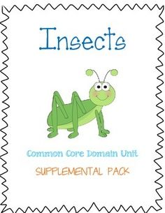 Insects: Common Core Knowledge Unit Supplemental Activities