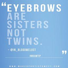 """Eyebrows…"""