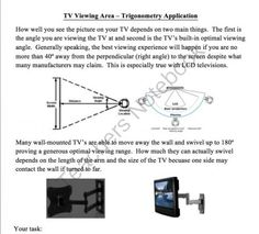 Trigonometry TV Viewing Application Activity from Teach With Fergy on TeachersNotebook.com -  (4 pages)  - Thank you for your interest in my Trigonometry TV Viewing Application Activity.  It�s a great activity that really challenges even the most advanced students and provides real applicability to your tr