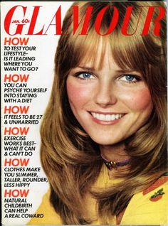 Cheryl Tiegs | Supermodel | 1972 #Glamour #fashion......I still have this issue