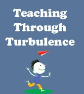 Teaching Through Turbulence - I've started my own blog about dealing with difficult behaviors and differentiating for these students in the classroom