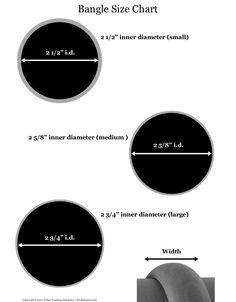 Bangle size chart from:  http://www.diybangles.com/sizechart/BangleSizeChart.PDF