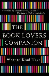 The Book Lovers Companion: What to Read Next - published by Michael O Mara Books Limited, 2013
