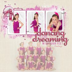 Dancing is Like Dreaming - Scrapbook.com