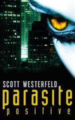 Parasite Positive // Peeps by Scott Westerfeld. Vampire novel with every other chapter detailing more than you'd ever want to know about parasites.