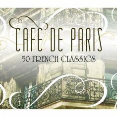 Cafe De Paris - 50 French Classics: Various Artists: MP3 Downloads