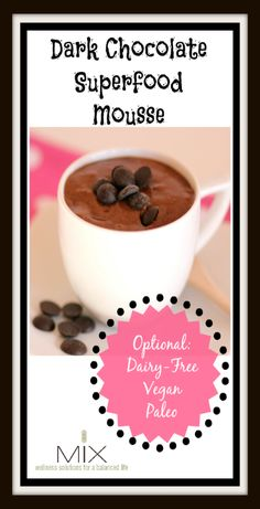 Dark Chocolate Superfood Mousse--1 tbsp. chia seeds ,3 tbsp. filtered ...