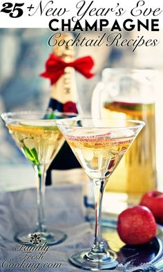 25+ New Year's Eve Champagne Cocktail Recipes | FamilyFreshCooking.com