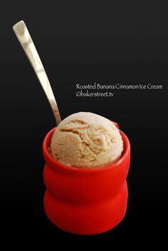 Roasted Banana Cinnamon Ice Cream via @Anuradha [Baker Street]