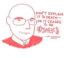 Lev Grossman- 16 Pieces Of Indispensable Writing Advice In Magic Marker