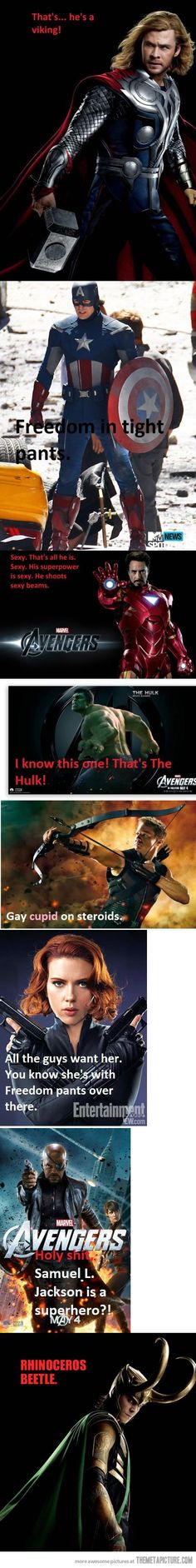 How my mom would have seen the Avengers...