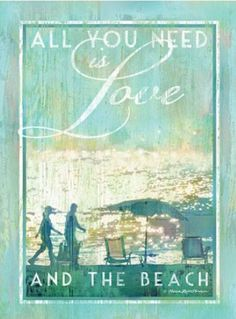All you need is love .... and the beach