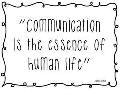 Communication is the essence of human life