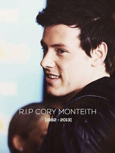 R.I.P. Cory Monteith Thank You For Everything <3