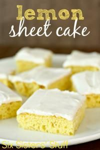 Six Sisters Easy Lemon Sheet Cake Recipe. This makes a huge pan that can feed a big crowd! #sixsistersstuff