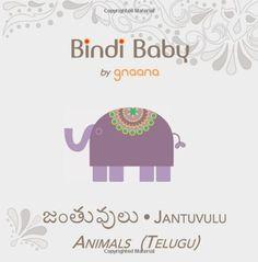 Bindi Baby Animals (Telugu): A Beginner Language Book for Telugu Kids (Telugu Edition), http://www.amazon.com/dp/0982159935/ref=cm_sw_r_pi_awdm_YHLEtb0TDD5G1