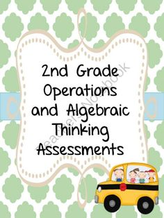 2nd Grade Operations and Algebraic Thinking Assessments OA.1, OA.2, OA.3, OA.4 from Second Grade Perks on TeachersNotebook.com -  (27 pages)  - 2nd Grade Operations and Algebraic Thinking Assessments OA.1, OA.2, OA.3, OA.4