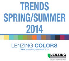 Lenzing Spring/Summer 2014 Fashion & Color Trends | Posted By Senay GOKCEN | Fashion Trendsetter