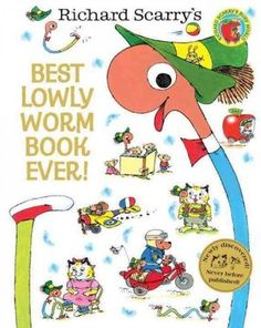 Best Lowly Worm Book Ever! by Richard Scarry: A newly discovered, never before published, classic-in-the-making. #Books #Kids #Richard_Scarry