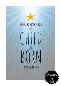 For Unto Us A Child Is Born | Free Printable | On Sutton Place