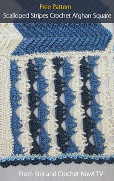 Scalloped Stripes Crochet Afghan Square, featured in episode 305 of Knit and Crochet Now! season 3. This free crochet download includes free patterns for all 6 Crochet Sampler Afghan Squares. Learn more here: http://www.knitandcrochetnow.com