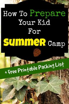 How To Prepare for Summer Camp. Tips, packing tricks and printable packing list for having a non-stressful summer camp experience for you kids.