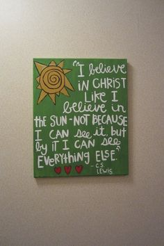 CS Lewis Quote Canvas Painting would be cool with same quote, different art.
