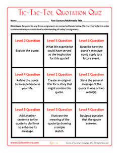 Use this Bloom's Taxonomy Quotation Quiz with any quotation or lifted text.   Students complete any three connected Tic-Tac-Toe tasks to preview chapters or to check understanding. FREE