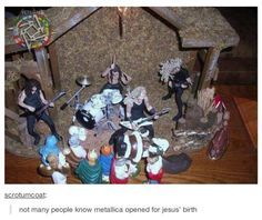 Metallica opened for Jesus' birth