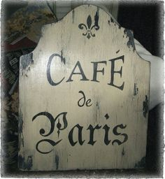 Vintage CAFE DE PARIS Sign French Country Paris by MyPaintedPorch, $44.95