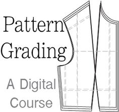 Pattern Grading - A Digital Course on How to Grade Patterns