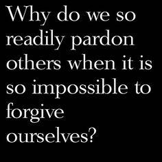 happi quot, whi, forgiveness, forgiv quot, forgiving myself