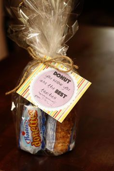 Donut you know you are the best teacher- great for those tough male teachers who are sometimes left out because what do we get him? End of the Year Teacher Gift Ideas