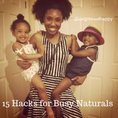 Dealing with natural hair and a busy life, great tips!