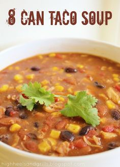 8 Can Taco Soup. You literally put 8 cans of stuff together in a pot and there you have your meal.---I couldn't find the right sized canned chicken, so I used a little bit more than the recipe calls for, but this was great! I recommend adding some extra chili powder, and sprinkling the top with cheese and maybe tortilla chips. It takes awhile to heat up--at least an hour--so be sure to budget your time!