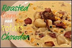 corn and potato chowder Dinner, Cooking Lights Recipe, Joy, Food, Corn Chowders, Roasted Corn, Potatoes Soups, New Moms, Potatoes Chowders