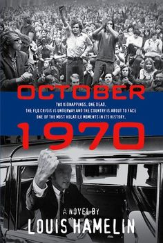 October 1970 is a Canada Reads Top 40 book. If you want to see it on the Top 10, vote now!