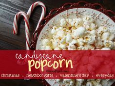Yum!! candy cane popcorn - great for a christmastime treat!