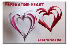 Easy to make Paper Strip Hearts - tutorial!