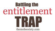 Battling the Entitlement Trap