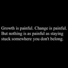 Growth is painful. #quotes