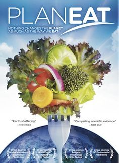 Planeat - The story of three men's search for a diet, which is good for our health, good for the environment and good for the future of the planet.